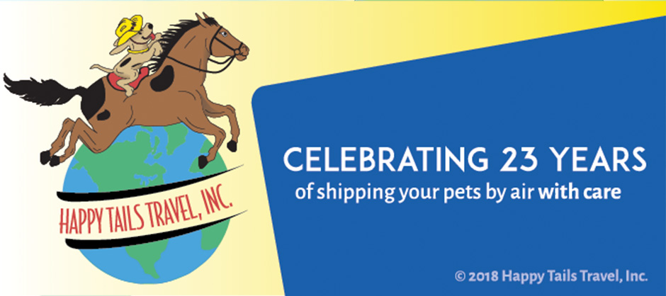 Happy Tails Travel Celebrates 23 Years of Shipping your pets by Air